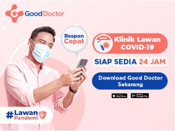 Download & registrasi akun sekarang untuk dapatkan berbagai layanan kesehatan Good Doctor!