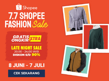 Promo Shopee 7.7 diskon hingga 90% beli produk fashion terbaik